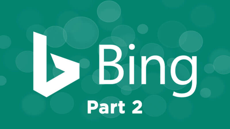 Bing Webmaster Tools – Part 2 -1