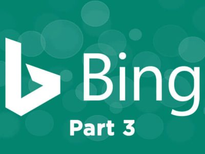 The ultimate guide to using Bing Webmaster Tools – Part 3